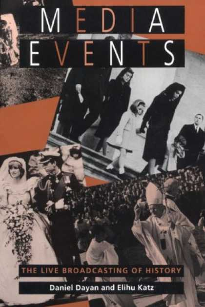 Books About Media - Media Events: The Live Broadcasting of History