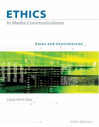 Books About Media - Ethics in Media Communications: Cases and Controversies (with InfoTrac®)