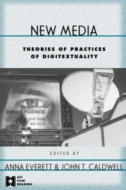 Books About Media - New Media: Theories and Practices (Afi Filmreaders)