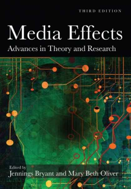 Books About Media - Media Effects: Advances in Theory and Research (Lea's Communication Series)