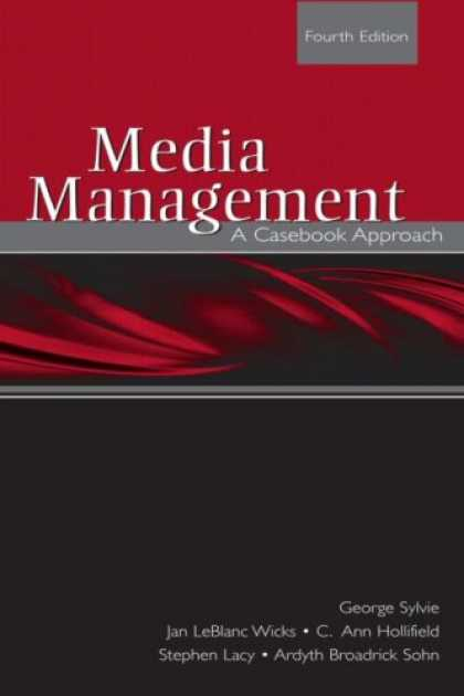Books About Media - Media Management: A Casebook Approach (Lea's Communication)