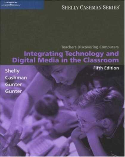Books About Media - Teachers Discovering Computers: Integrating Technology and Digital Media in the