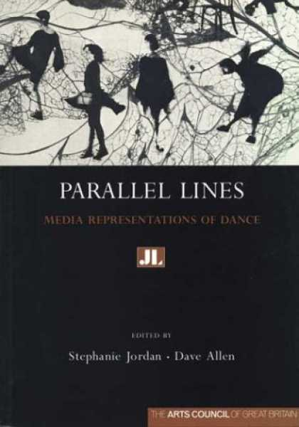 Books About Media - Parallel Lines: Media Representation of Dance (Arts Council)