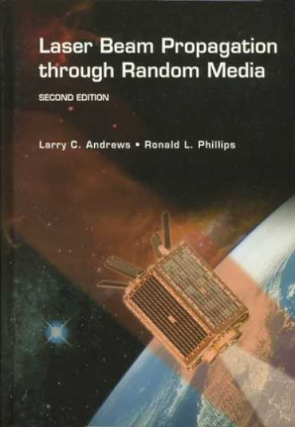 Books About Media - Laser Beam Propagation through Random Media, Second Edition (SPIE Press Monograp