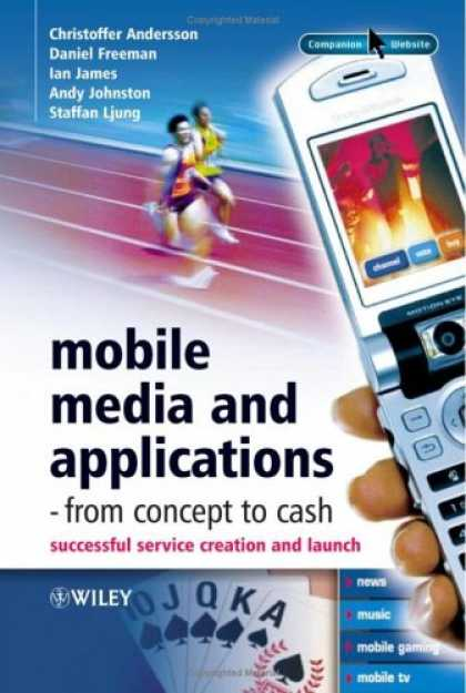 Books About Media - Mobile Media and Applications, From Concept to Cash: Successful Service Creation