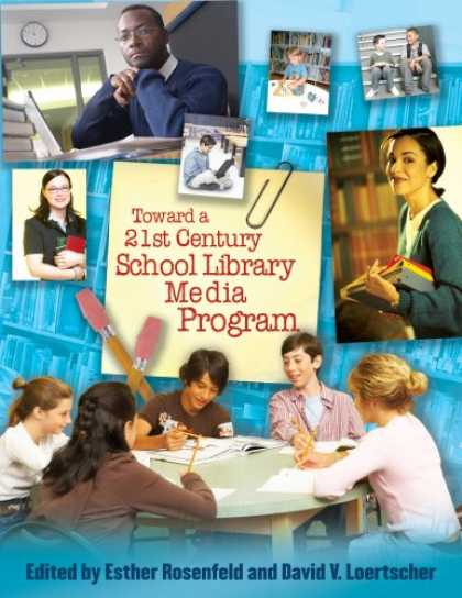 Books About Media - Toward a 21st-Century School Library Media Program