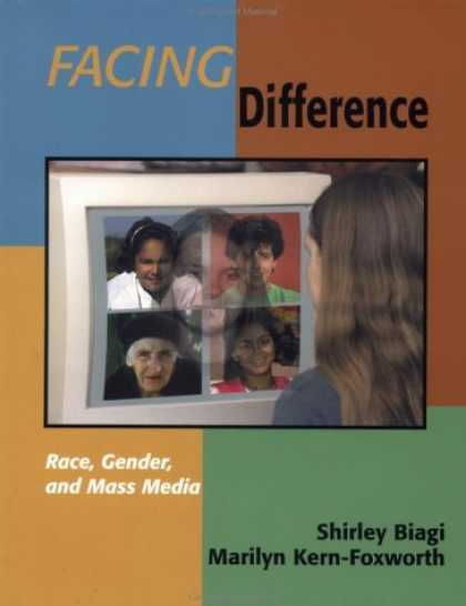 Books About Media - Facing Difference: Race, Gender, and Mass Media (Journalism and Communication fo