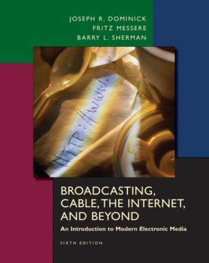 Books About Media - Broadcasting, Cable, the Internet and Beyond: An Introduction to Modern Electron