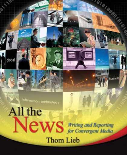 Books About Media - All the News: Writing and Reporting for Convergent Media (MyCommunicationKit Ser