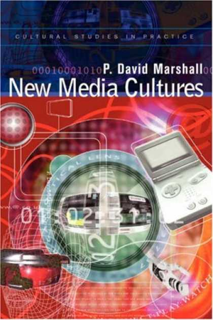 Books About Media - New Media Cultures (Cultural Studies in Practice)
