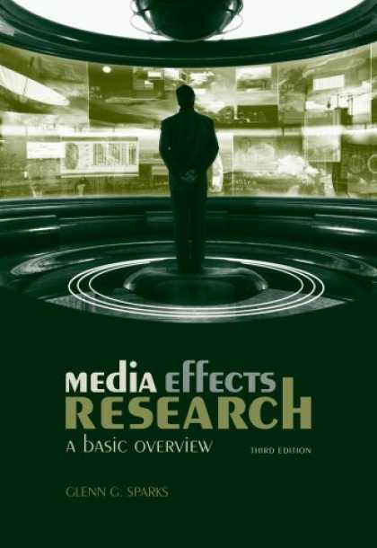 Books About Media - Media Effects Research: A Basic Overview