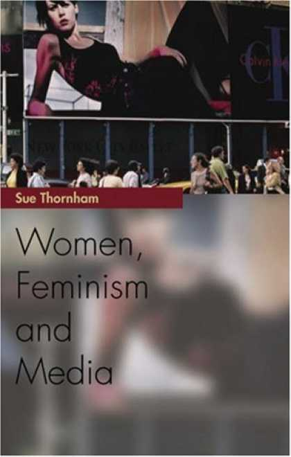 Books About Media - Women, Feminism and the Media (Media Topics)