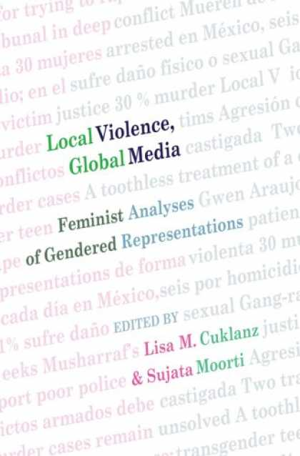 Books About Media - Local Violence, Global Media: Feminist Analyses of Gendered Representations (Int