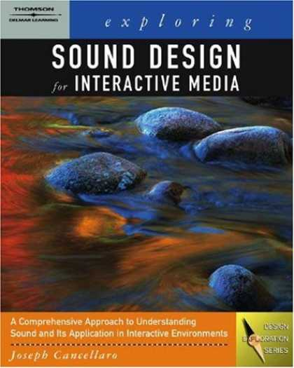 Books About Media - Exploring Sound Design for Interactive Media (Design Exploration Series)