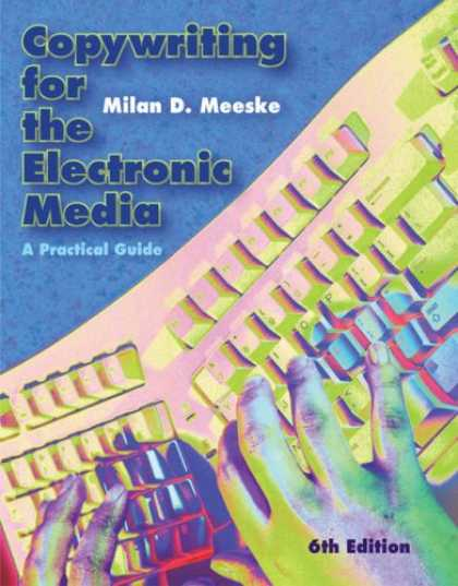 Books About Media - Copywriting for the Electronic Media: A Practical Guide