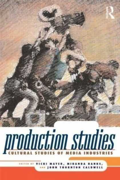 Books About Media - Production Studies: Cultural Studies of Media Industries