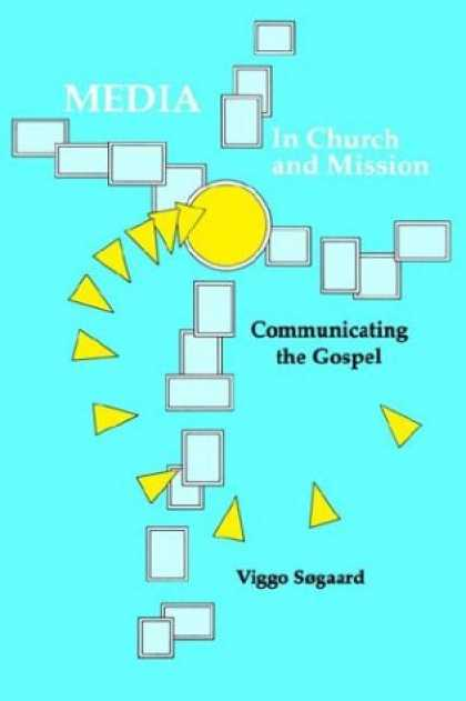 Books About Media - Media in Church and Mission: Communicating the Gospel