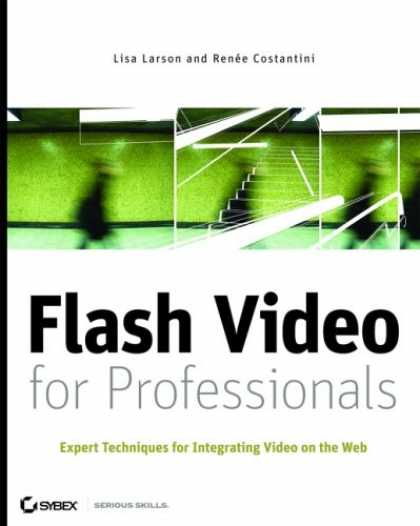 Books About Media - Flash Video for Professionals: Expert Techniques for Integrating Video on the We