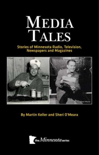 Books About Media - Media Tales: Stories of Minnesota TV, Radio, Publications and Personalities (Min