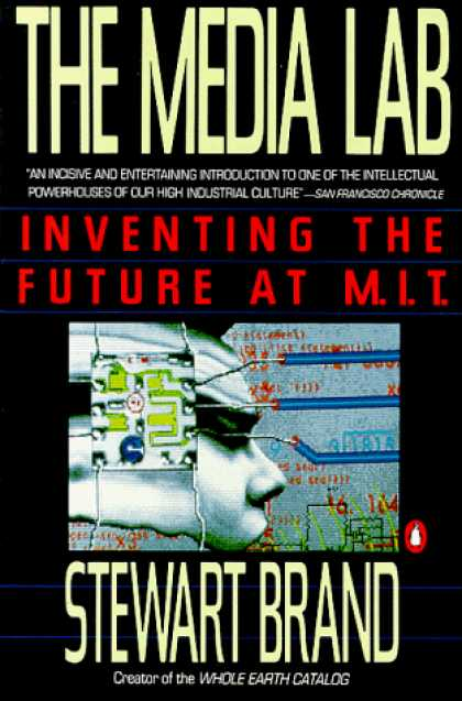 Books About Media - The Media Lab: Inventing the Future at M. I. T.