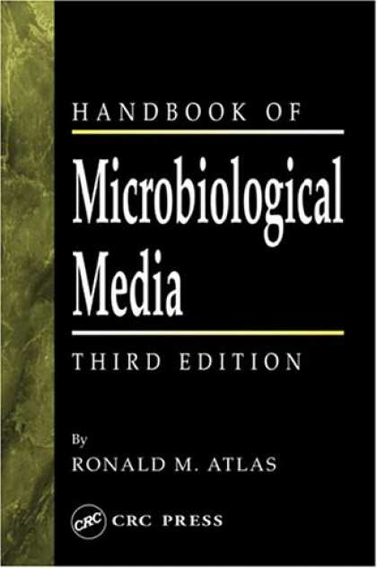 Books About Media - Handbook of Microbiological Media, Third Edition