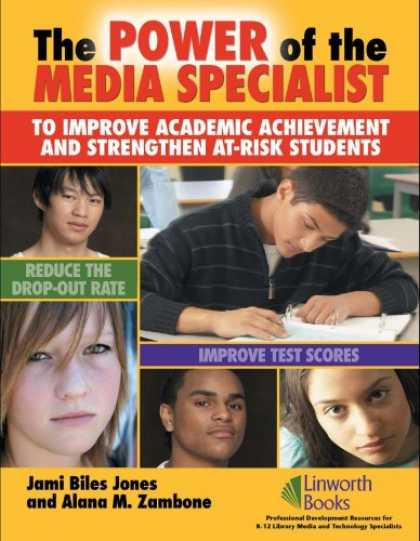 Books About Media - The Power of the Media Specialist to Improve Academic Achievement and Strengthen
