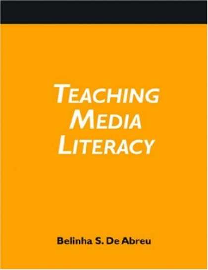 Books About Media - Teaching Media Literacy: A How-to-do-it Manual and CD-ROM (How-to-Do-It Manuals