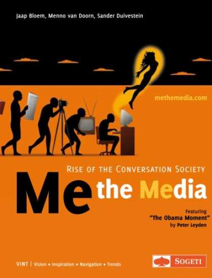 Books About Media - Me the Media - Rise of the Conversation Society