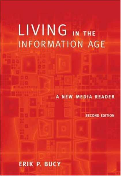 Books About Media - Living in the Information Age: A New Media Reader (with InfoTrac®) (Wadsworth