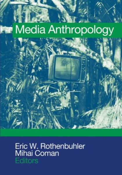 Books About Media - Media Anthropology