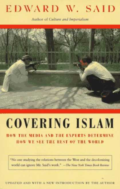 Books About Media - Covering Islam: How the Media and the Experts Determine How We See the Rest of t
