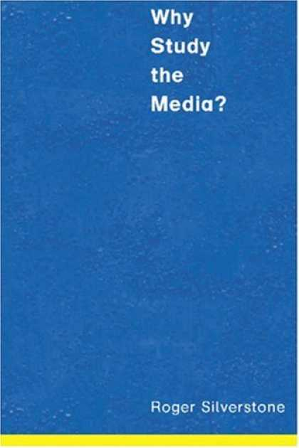 Books About Media - Why Study the Media?