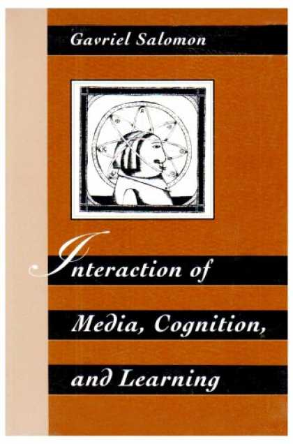Books About Media - Interaction of Media, Cognition, and Learning: An Exploration of How Symbolic Fo