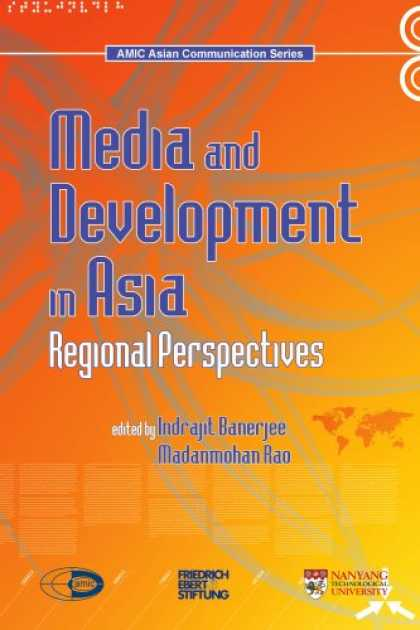 Books About Media - Media and Development in Asia: Regional perspectives