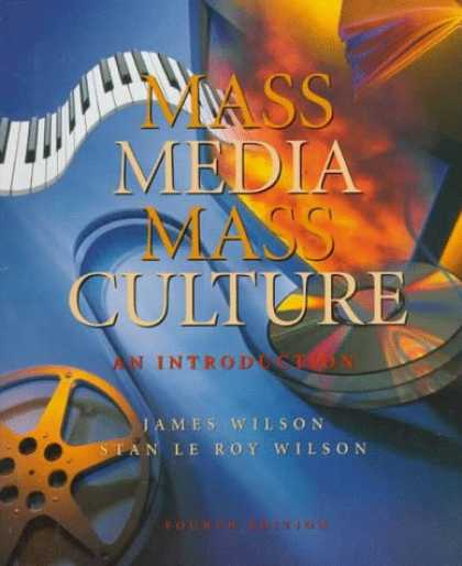 Books About Media - Mass Media/Mass Culture: An Introduction
