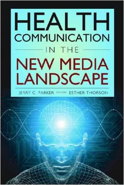 Books About Media - Health Communication in the New Media Landscape