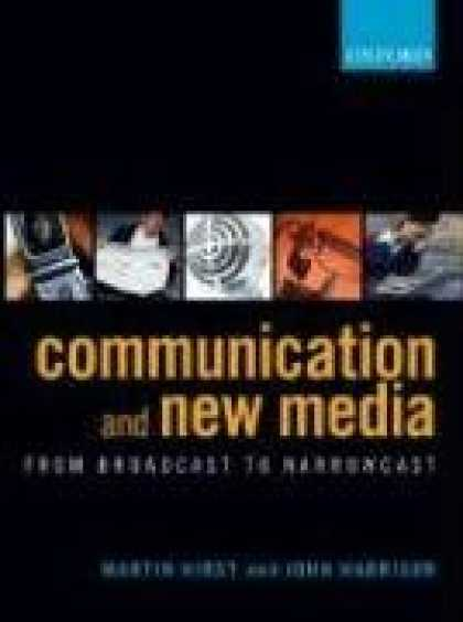 Books About Media - Communication and New Media: From Broadcast to Narrowcast