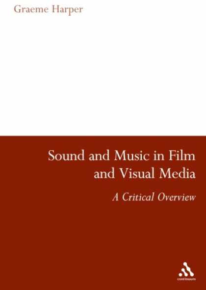 Books About Media - Sound and Music in Film and Visual Media: An Overview