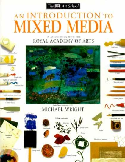 Books About Media - DK Art School: An Introduction To Mixed Media