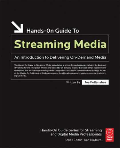 Books About Media - Hands-On Guide to Streaming Media, Second Edition : an Introduction to Deliverin