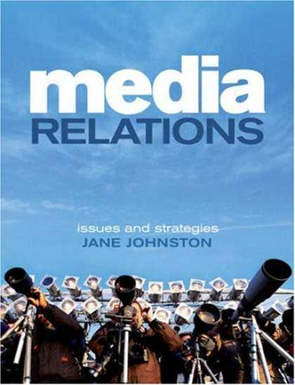 Books About Media - Media Relations: Issues and Strategies