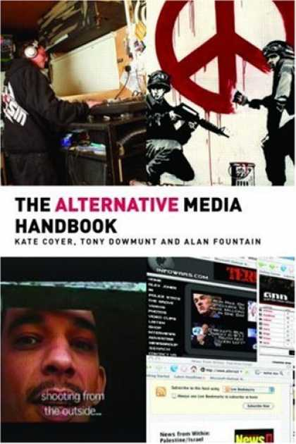 Books About Media - The Alternative Media Handbook (Media Practice Series)