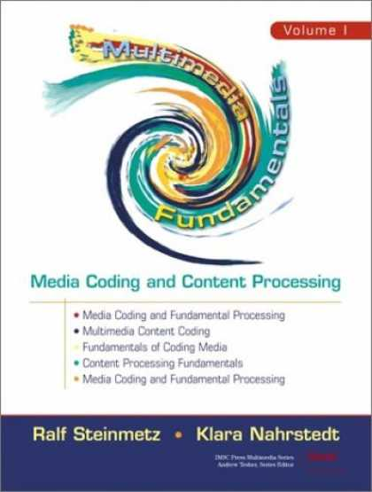 Books About Media - Multimedia Fundamentals, Volume 1: Media Coding and Content Processing (2nd Edit