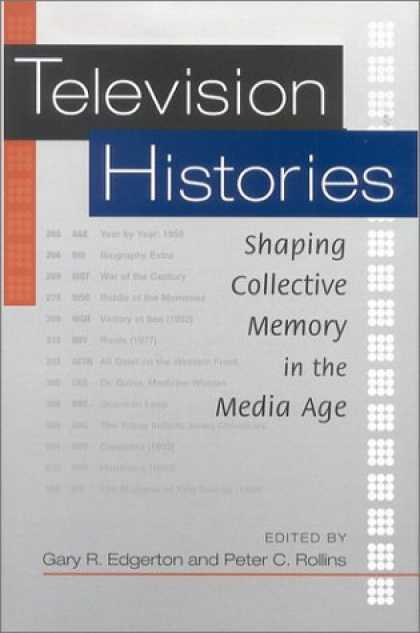 Books About Media - Television Histories: Shaping Collective Memory in the Media Age