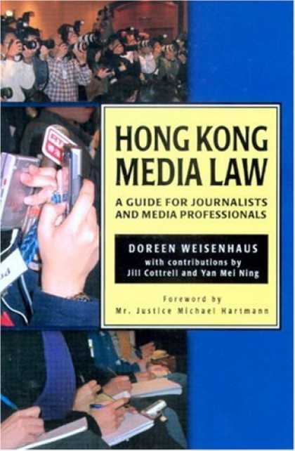 Books About Media - Hong Kong Media Law: A Guide for Journalists And Media Professionals
