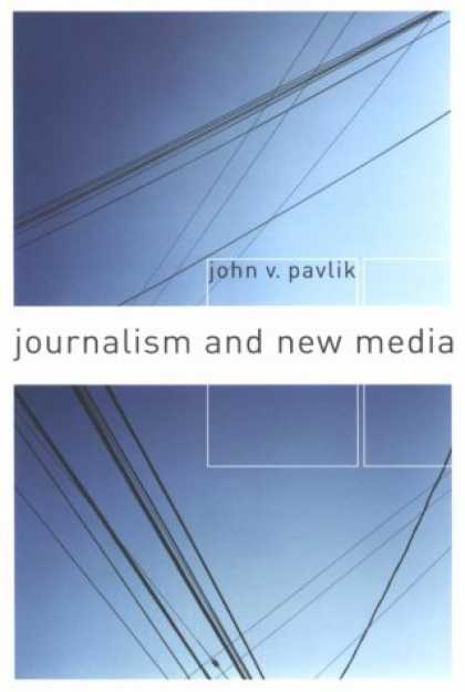 Books About Media - Journalism and New Media
