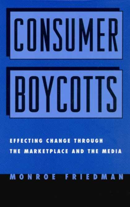 Books About Media - Consumer Boycotts: Effecting Change Through the Marketplace and Media
