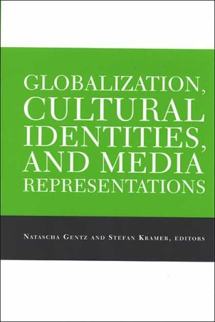Books About Media - Globalization, Cultural Identities, And Media Representations (Suny Series, Expl