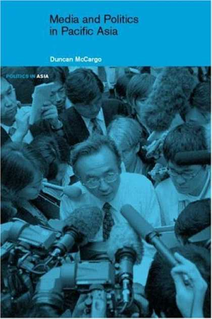 Books About Media - Media and Politics in Pacific Asia