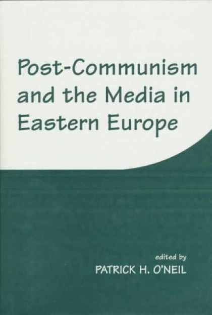 Books About Media - Post-Communism and the Media in Eastern Europe
